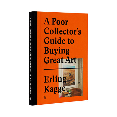 "Erling Kagge's new book ""A Poor Collector's Guide to Buying Great Art"""
